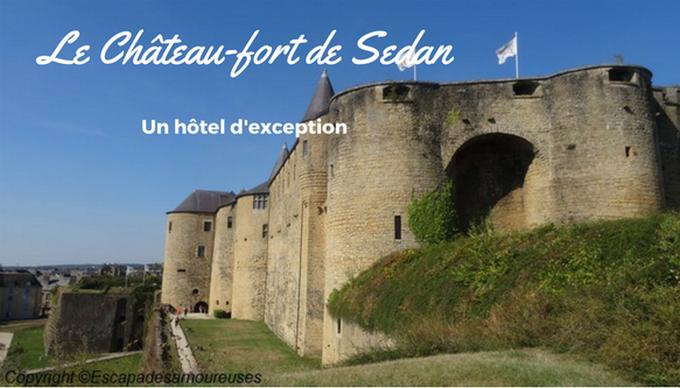 Dormir dans un lieu d'exception : le Château-fort de Sedan