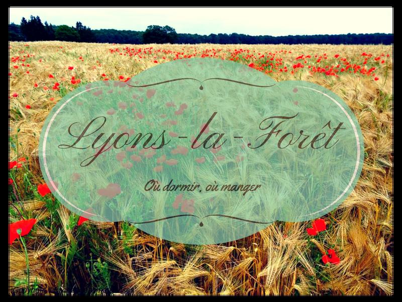 Lyons-la-Forêt : où dormir? où manger?